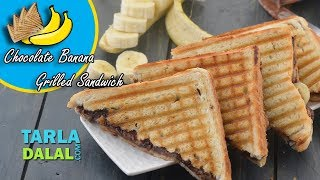Chocolate Banana Grilled Sandwich recipe by Tarla Dalal