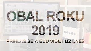 Video: Obal roku 2019: přihlaste se!