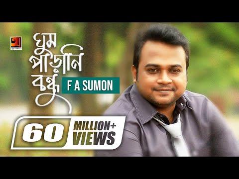 Download Ghum Parani Bondhu | F A Sumon | New Bangla Music Video  | ☢☢ EXCLUSIVE ☢☢ HD Mp4 3GP Video and MP3