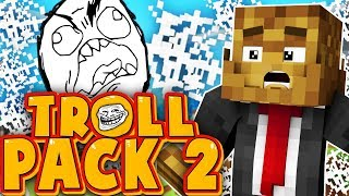 LITERALLY THE FUNNIEST EPISODE EVER PRANK - TROLL PACK SEASON 2 #9