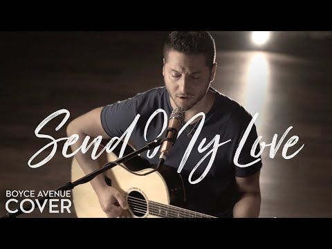 """Adele  """"Send My Love (To Your New Lover)"""" Cover by Boyce Avenue"""