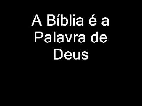 A b�blia � a palavra de Deus