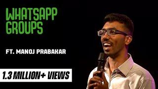 Manoj Prabakar on Whatsapp - Standup comedy video!