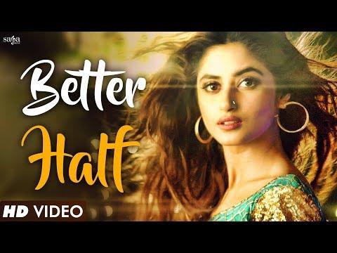 Better Half (Full Video) | Bilal Saeed | New Hindi DJ Party Song 2018 | Bollywood Songs 2018