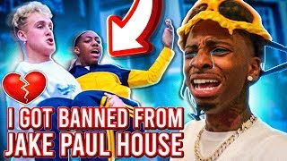 THE KID'S GOT ME BANNED FROM JAKE PAUL HOUSE!!💔