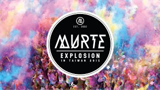Video MURTE Explosion in Taiwan 2015 (DNB)