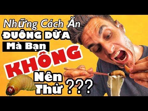 Những Cách Ăn Đuông Dừa Bạn KHÔNG Nên Thử!!?? | How NOT to eat COCONUT LARVAE!!!?? - Thời lượng: 8:29.