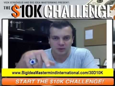 Vick Strizheus Big Idea Mastermind 30 Days $10K Challenge