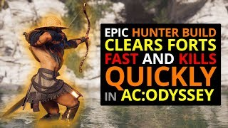 Epic Hunter Build Clears Forts FAST In AC Odyssey!