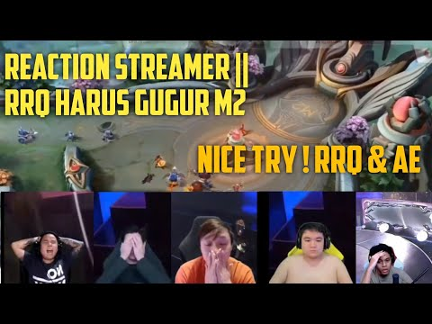 REACTION STREAMER LIHAT RRQ HARUS GUGUR DI M2 | KEEP STRONG AND NICE TRY RRQ & AE