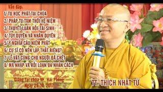 Vấn đáp: Tu học Phật tại chùa, pháp tu Tam thời hệ niệm - TT. Thích Nhật Từ