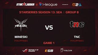 Mineski vs TnC, game 1