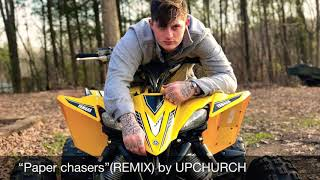 """Kevin Gates """"paper chasers"""" (REMIX) by UPCHURCH"""