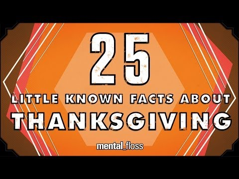 25 Little Known Facts About Thanksgiving