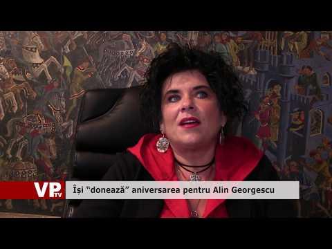 """Își """"donează"""" aniversarea pentru Alin Georgescu"""