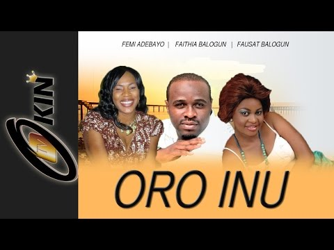 ORO INU Part 1 Latest Nollywood Movie 2014