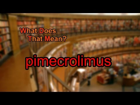 What does pimecrolimus mean?