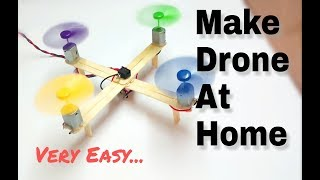 Video How To Make Drone At Home (Quadcopter) Easy🔥 MP3, 3GP, MP4, WEBM, AVI, FLV Juli 2018