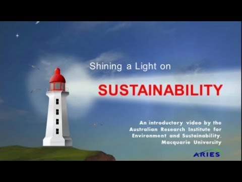 sustainability - Shining a Light on Sustainability is an introductory video from the Australian Research Institute for Environment and Sustainability at Macquarie University,...