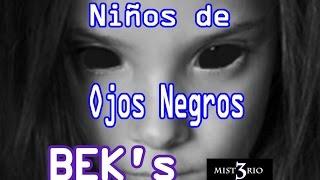 Black Eyed Kids. Niños de Ojos de Negros. (BEK's)