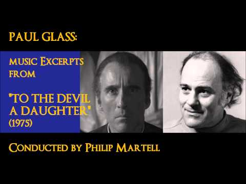 "Paul Glass: music excerpts from ""To the Devil a Daughter"" (1975)"