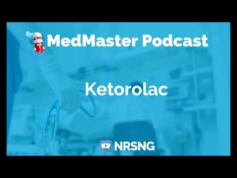 Ketorolac Nursing Considerations, Side Effects, and Mechanism of Action Pharmacology for Nurses