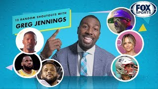 What do Halle Berry & Tom Brady have in common? Greg Jennings gives 12 Random Shoutouts | FOX SPORTS by FOX Sports
