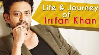 The Rise Of A Star- Irrfan Khan
