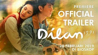 Video Official Trailer Dilan 1991 | 28 Februari 2019 di Bioskop MP3, 3GP, MP4, WEBM, AVI, FLV Januari 2019