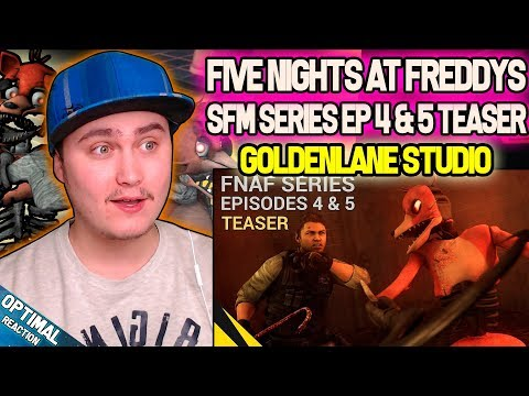 [SFM FIVE NIGHTS AT FREDDY'S SERIES] (Episodes 4 & 5 Teaser) | Reaction