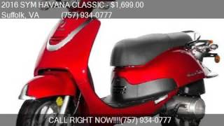5. 2016 SYM HAVANA CLASSIC 50CC for sale in Suffolk, VA 23434 a