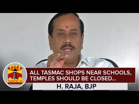 All-TASMAC-Shops-near-Schools-and-Temples-should-be-Closed--H-Raja-BJP--Thanthi-TV
