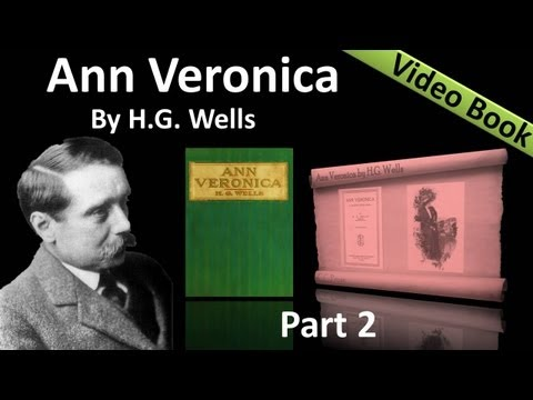 Video Part 2 - Ann Veronica Audiobook by H. G. Wells (Chs 04 -07) download in MP3, 3GP, MP4, WEBM, AVI, FLV January 2017