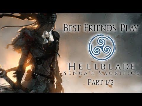 Best Friends Play Hellblade - Senua's Sacrifice (Part 1/2) (видео)