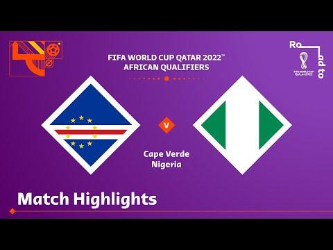 Cape Verde v Nigeria   FIFA World Cup Qatar 2022 Qualifier   Match Highlights