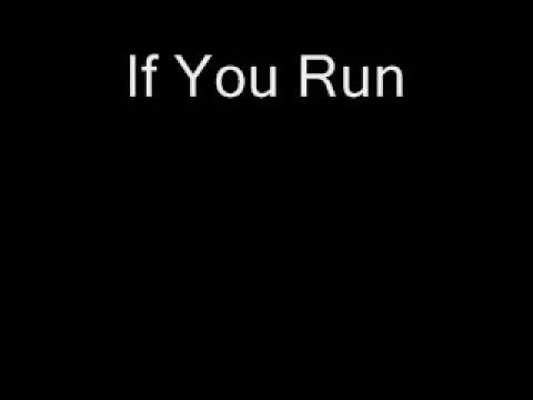 If You Run