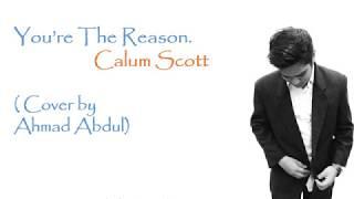 Ahmad Abdul (Indonesian Idol) - You Are the Reason (Originally By Calum Scott) - Lirik & Terjemahan