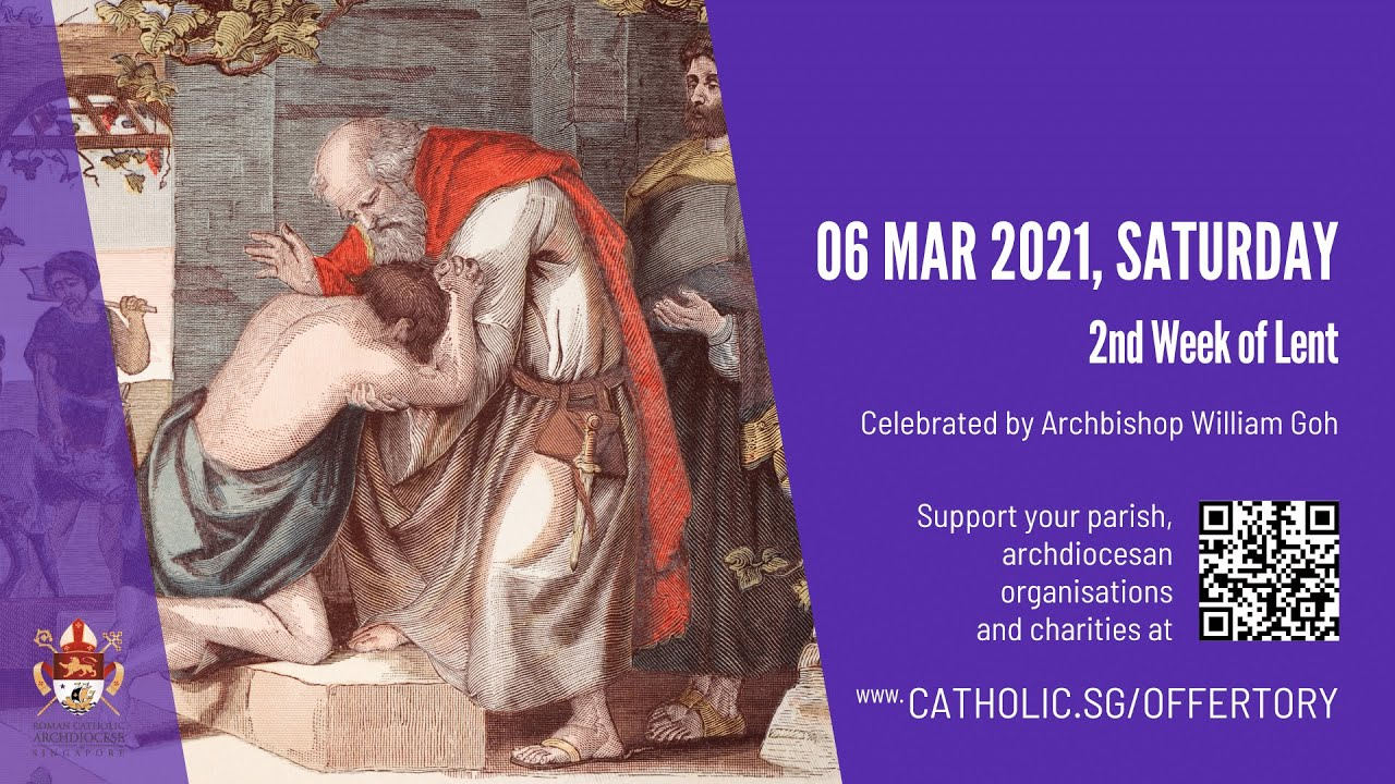 Catholic Mass 6th March 2021 Today Online 2nd Week of Lent - Singapore
