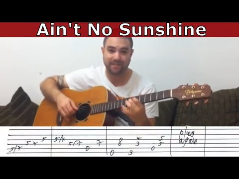 Fingerstyle Tutorial: Ain't No Sunshine (When She's Gone) - w/ TAB (Guitar Lesson)