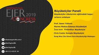EJERCongress 2019 | BÜYÜKELÇİLER PANELİ