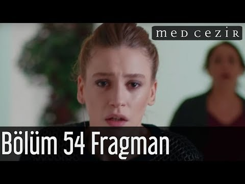 Medcezir 54.Bölüm Fragmanı