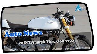 6. WOW AMAZING !!! 2018 Triumph Thruxton 1200 / 1200 R Design Overview Price & Spec