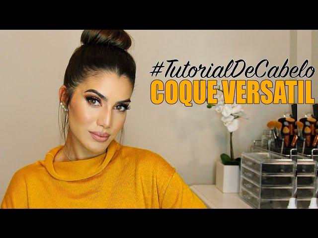 #Tutorial: COQUE FÁCIL E VERSÁTIL ! - Super Vaidosa