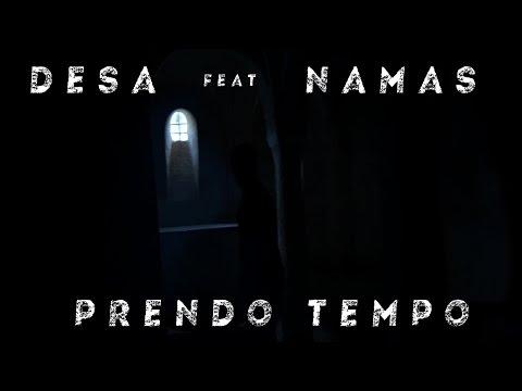 desa - Prendo Tempo feat Namas