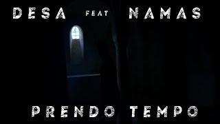 video Desa feat Namas Prendo Tempo