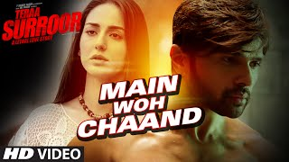 Nonton Main Woh Chaand Video Song   Teraa Surroor   Himesh Reshammiya  Farah Karimaee   T Series Film Subtitle Indonesia Streaming Movie Download