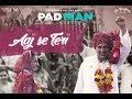Download Video Aaj Se Teri | Padman | Akshay Kumar & Radhika Apte | Arijit Singh | Amit Trivedi