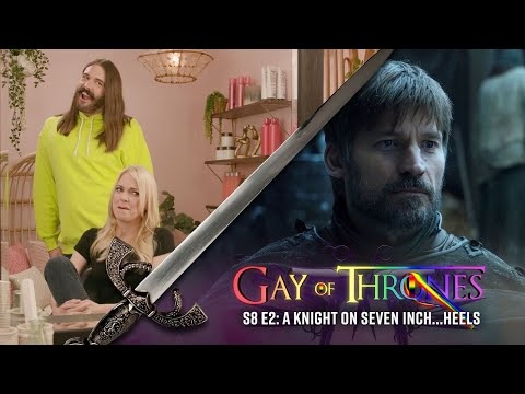 Gay of Thrones Season 8 Episode 2 Recap with Anna