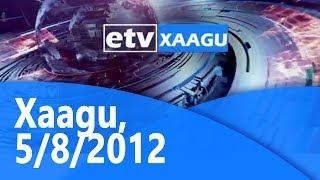 Xaagu, 7/8/2012