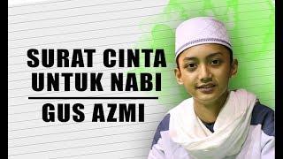 Video Surat Cinta Untuk Nabi - Starla Cover - Voc Gus Azmi Full Lyric. MP3, 3GP, MP4, WEBM, AVI, FLV Juni 2019
